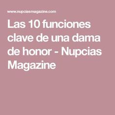 Las 10 funciones clave de una dama de honor - Nupcias Magazine