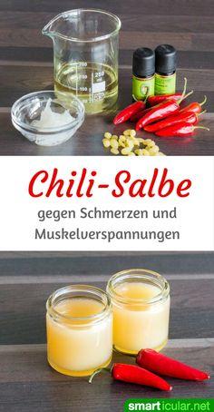 Mit dieser einfachen Rezeptur stellst du deine eigene Salbe gegen Schmerzen und Muskelverspannungen her! Mit heißen Chilis und nur drei weiteren Zutaten.