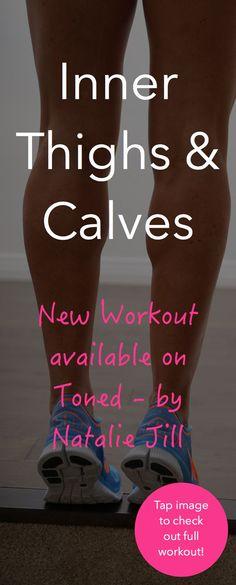 "New Inner thigh & calves workout ""TONED by Natalie Jill App! Sport Fitness, Fitness Diet, Fitness Motivation, Enjoy Fitness, Fitness App, Workout Fitness, Yoga Fitness, Health Fitness, Training Apps"