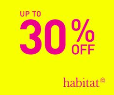 Up to 30% Off at Habitat! Sale Home Decor