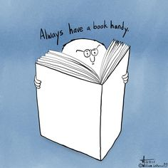 Always have a book handy.