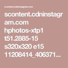 scontent.cdninstagram.com hphotos-xtp1 t51.2885-15 s320x320 e15 11208414_406371602878154_100608617_n.jpg?utm_content=buffer4a3f2&utm_medium=social&utm_source=pinterest.com&utm_campaign=buffer