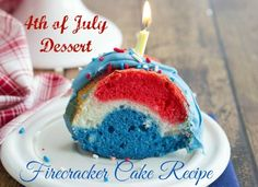 4th of July Dessert: Firecracker Cake Recipe. The perfect patriotic dessert for your holiday picnic or bbq! #desserts ##4thofJuly