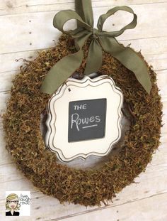 Wreath Moss with Name plaque live. laugh. rowe
