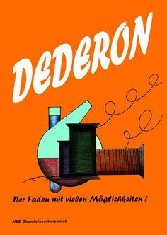 DeDeRon, die Abkürzung stand für DDR und war aus dem selben Stoff wie Nylon...