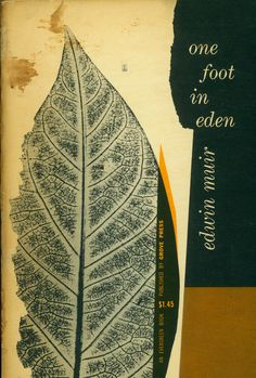One Foot in Eden by Edwin Muir. Grove Press, 1956. Evergreen E 38. Cover by  Roy Kuhlman. www.roykuhlman.com