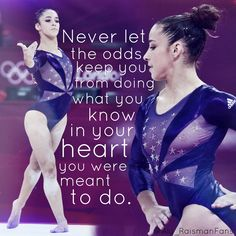 Gymnastics, My Kind of Sport Never let the odds keep you from doing what you know in your heart you were meant to do. Gymnastics Workout, Gymnastics Team, Gymnastics Pictures, Gymnastics Sayings, Gymnastics Stuff, Amazing Gymnastics, Gymnastics Crafts, Gymnastics Problems, Gymnastics Competition
