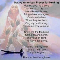 Discover and share Native American Healing Quotes. Explore our collection of motivational and famous quotes by authors you know and love. Native American Prayers, Native American Spirituality, Native American Cherokee, Native American Wisdom, Native American Tribes, American Indians, Cherokee History, American Indian Quotes, American Art