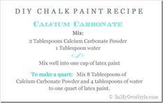 DIY chalk paint recipe: Calcium Carbonate + water + latex paint