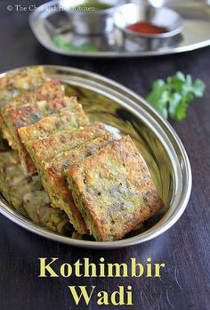 Kothimbir Vadi is basically fritters made up of Coriander leaves using besan(chickpea flour).You can basically call them as Coriander-Ch. Veg Recipes, Indian Food Recipes, Snack Recipes, Cooking Recipes, Healthy Recipes, Cooking Tips, Jain Recipes, Healthy Lunches, Indian Appetizers