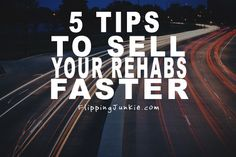sell your rehabbed houses faster and for more money