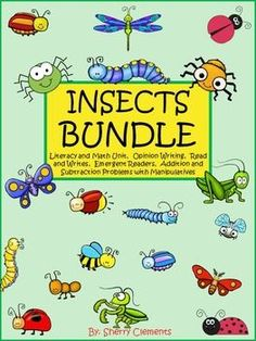 Insects Bundle (Math and Literacy Unit, Opinion Writing, Read and Writes, Emergent Readers, and Addition and Subtraction Problems) kindergarten, first grade  $