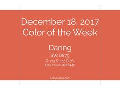 Your Forecast for the Week of December 18, 2017  Here we go with our color of the week, Daring! Not only are we daring you to respect and honor your individuality, this week is an invitation to respect and honor those around you and in your communities. As you do so, you'll find yourself filled with greater appreciation for others. In turn, you'll feel more appreciated. The same goes for love — how can you love others and give back? Color of the Week - Daring Set the tone for the week b