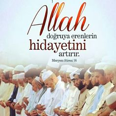 ✔ Allah cc doğruya erenlerin hidayetini artırır. [Meryem Suresi 76] #Allah #doğru #yol #hidayet #ayet #ayetler #meryem #suresi #islam #müslüman #ilmisuffa