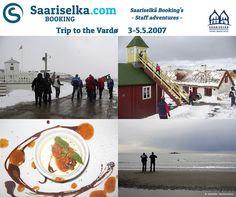 Trip to Vardø 3-5 May 2007 | Saariselka.com #saariselka #saariselkabooking #staffadventure #saariselankeskusvaraamo