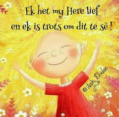 Friday Messages, Afrikaanse Quotes, Goeie Nag, My Land, True Words, Me Quotes, Prayers, Wisdom, Ants