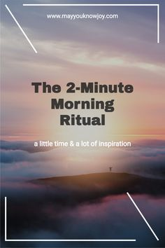 Your morning ritual does not need to be elaborate to be meaningful. This 2-minute ritual is an excellent place to start. Start your day with intention and inspiration. Enjoy! #morningritual #morningpractice #morningroutine #ritual #intentionsetting #intentionalliving