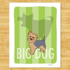 That is soo like my dog! <3  Big Dog - Yorkshire Terrier Art Print. $18.00, via Etsy.
