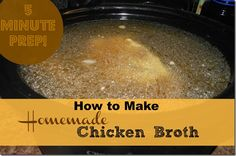 how to make chicken broth from scratch in the crock pot overnight.  Makes a delicious, flavorful stock for cooking!