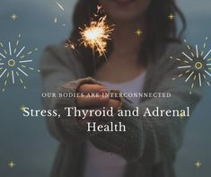 Stress, Thyroid, and
