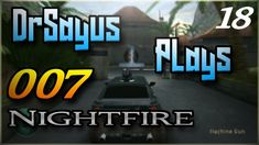 Let's Play: 007 Nightfire - Part 18 | Island Infiltration | Download def...