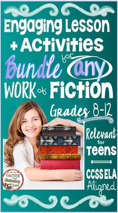 Engaging Activities + Resources for ANY Fiction Text - ELA middle and high school. Designed to work with any fictional text. These fully-editable, print-and-go activities include: graphic organizers, worksheets, discussion and writing prompts, rubrics, detailed teachers' directions, etc.) are engaging, flexible, and require no-prep (except copying) for middle school-secondary students! Enjoy!