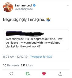 Zachary Levi, Weighted Blanket, The Outsiders