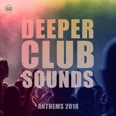 Deeper Club Sounds Vol 1 (House Anthems 2016) [Karmabeat – KLMB76] » Minimal Freaks