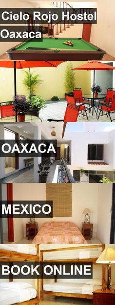 Cielo Rojo Hostel Oaxaca in Oaxaca, Mexico. For more information, photos, reviews and best prices please follow the link. #Mexico #Oaxaca #travel #vacation #hostel