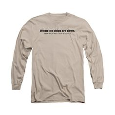 Chips Are Down Adult Long Sleeve T-Shirt
