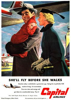 A tip of my hat to the ad writer who came up with the clever bit of copy in this charming 1950s Capital Airlines ad. #1950s #fifties #baby #family #vintage #airline #travel #plane #hostess #stewardess #flight #attendant