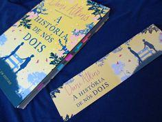 Resenha literária. Livro A História de Nós dois da autora Dani Atkins publicado pela Editora Arqueiro.