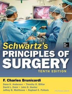 Schwartz's Principles of Surgery 10th edition PDF