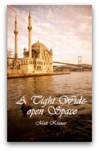 "EXPAT BOOK REVIEW: ""A Tight Wide-open Space,"" by Matt Krause"