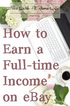 Learn how this single mom created a full-time income selling on eBay.