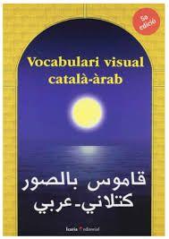 ESTIU-2017. Vocabulari visual català-àrab.  809.2 DIC. Àrab.