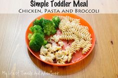 Simple Toddler Meals: Part 2