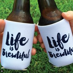 "Loving this font used in this ‪#‎regram‬ on these ""Life is BREWtiful"" ‪#‎koozies‬!"