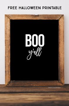 These Boo Y'all Printables are perfect for all my southern friends -- in two color options too! livelaughrowe.com