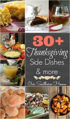 Our Southern Home | Over 30 Thanksgiving Side Dishes | http://www.oursouthernhomesc.com