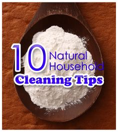 10 Natural Household Cleaning Tips #cleaning #naturalcleaning