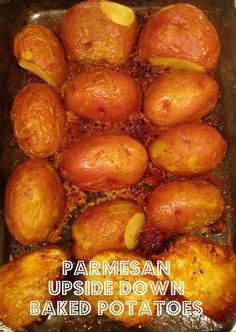 Awesome alternative to a baked potato. Parmesan Upside Down baked potatoes! Easy and delicious.