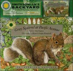 Gray Squirrel at Pacific Avenue (Smithsonian Backyard Series)