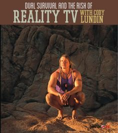 Dual Survival and The Risks of Reality TV with Cody Lundin | Improve your wilderness survival skills at survivallife.com