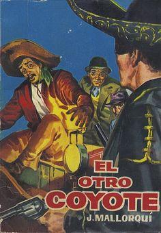 El otro Coyote. Ed. Cid, 1961 (Col. El Coyote ; 7)