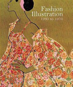 Fashion Illustration, 1930 to 1970: From Harper's Bazaar by Marnie Fogg https://www.amazon.co.uk/dp/1906388814/ref=cm_sw_r_pi_dp_-fXfxbN12ZGYS