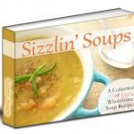 FREE eBook for Subscribers--Sizzlin' Soups!