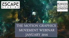 motion graphics movement webinar by Escape Studios