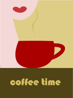 coffee time---> Everyday at 2 pm...just ask anyone I work with!