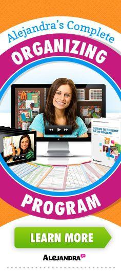 Alejandra's Complete Organizing Program | Home Organizing Ideas